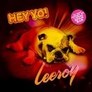 Hey Yo/Kesiah Leeroy