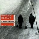 La Soupe A La Grimace/Bertrand Betsch
