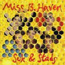 Suk & Stads/Miss B. Haven