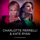 Little Braveheart (feat. Kate Ryan)/Charlotte Perrelli