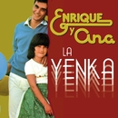 La Yenka/Enrique Y Ana