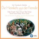 Mendelssohn: Die Heimkehr aus der Fremde/Heinz Wallberg/Helen Donath/Hanna Schwarz/Dietrich Fischer-Dieskau