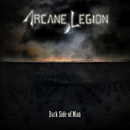 Dark Side of Man/Arcane Legion