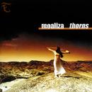 Thorns/Moaliza