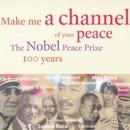 Make Me A Channel Of Your Peace/Mari Bone, Chiwoniso & Banda Dida