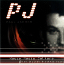 House Music Culture - The Classic Stickmen Years/PJ
