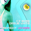 Midnight Lovers/CJ Bomb and Orelie White