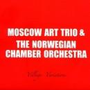 Village Variations/Moscow Art Trio