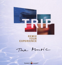 Trip - Remix Your Experience: The Music/The Element Project