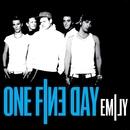 Emily/One Fine Day
