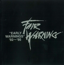 Early Warnings - '92 - 95'/Fair Warning