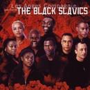 The Black Slavics/Les Anges Compagnie