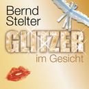 Glitzer im Gesicht/Bernd Stelter