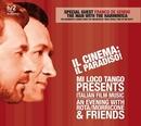 Il Cinema: Il Paradiso!/Mi Loco Tango