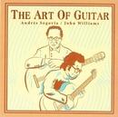 The Art Of Guitar/Andrés Segovia, John Williams