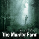 The Murder Farm [Original Soundtrack]/Johan Söderqvist