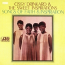 Songs Of Faith & Inspiration/Cissy Drinkard & The Sweet Inspirations