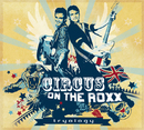 Tryology/Circus on the Roxx