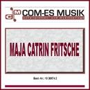 Maja Catrin Fritsche/Maja Catrin Fritsche