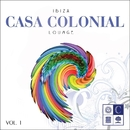 Casa Colonial - Lounge (Vol. 1)/Dustin Henze