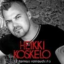 12 tarinaa rakkaudesta/Heikki Koskelo