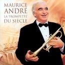 Maurice André - La Trompette du siècle/Maurice André/Various
