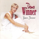 Yours Forever/Dana Winner