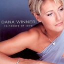 Rainbows Of Love/Dana Winner