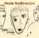 The Change/Marie Fredriksson