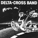 Rave On/Delta Cross Band