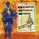 en concert/Orchestre National De Barbès
