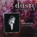 Reputation & Rarities/Dusty Springfield