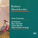 Brahms/Mendelssohn : Violin Concertos/Ulf Hoelscher/Yehudi Menuhin