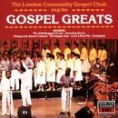 Gospel Greats/The London Community Gospel Choir