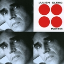 Partir/Julien Clerc