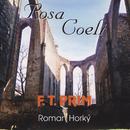 Rosa Coeli/Horky Roman