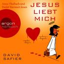 Jesus liebt mich (Gekürzte Fassung)/Safier David