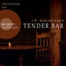 Tender Bar (Gekürzte Fassung)/J.R. Moehringer