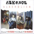 Alkeholism/Alkehol