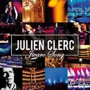 Jivaro Song [En concert à l'Opéra National de Paris - Palais Garnier 2012] (En concert à l'Opéra National de Paris - Palais Garnier 2012)/Julien Clerc