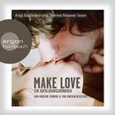 Make Love (Gekürzte Fassung)/Ann-Marlene, Tina Henning, Bremer-Olszewski
