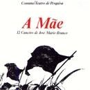 A Mãe - 12 Canções de José Mário Branco/José Mário Branco