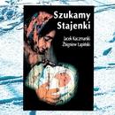 Szukamy Stajenki/Jacek Kaczmarski