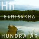 Hundra år [Remixerna]/Hundhimlen