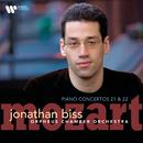 Mozart: Piano Concertos Nos 21 & 22/Jonathan Biss