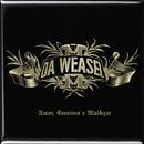 Amor, Escárnio E Maldizer/Da Weasel