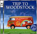 Trip To Woodstock/The Strangers