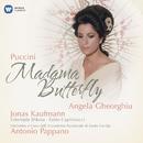 Puccini: Madama Butterfly/Antonio Pappano/Jonas Kaufmann/Angela Gheorghiu