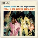 No. 1 In Your Heart/Herbie Goins & The Nightimers
