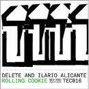 Rolling Cookie/Delete and Ilario Alicante